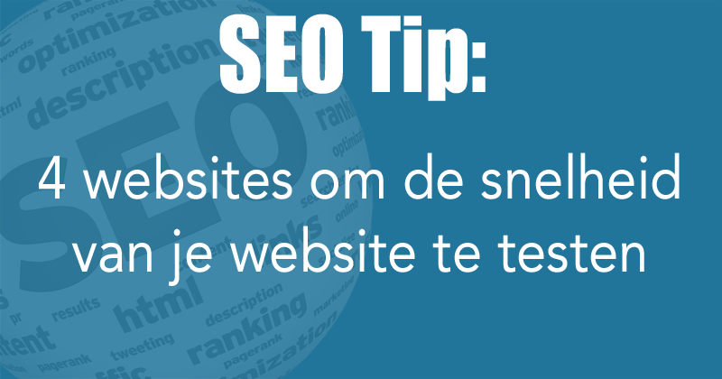 4 websites om de snelheid van je website te testen