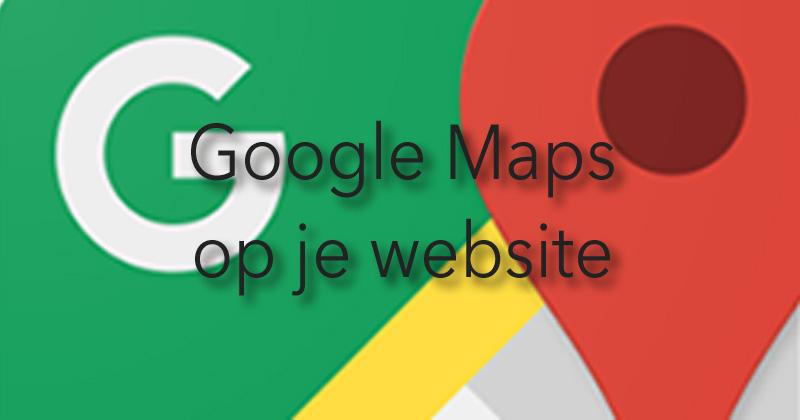 Google Maps werkt niet meer op mijn website