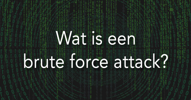 Wat is een brute force attack?