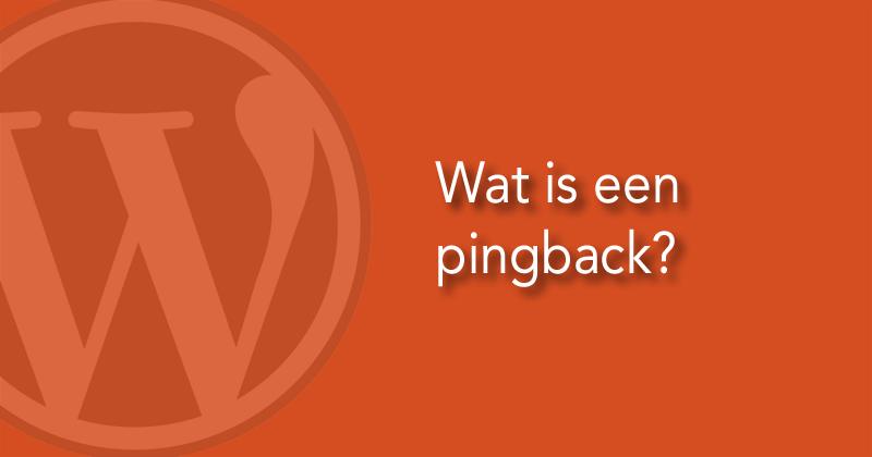 Wat is een pingback?