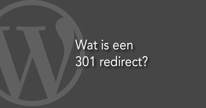 Wat is een 301 redirect?