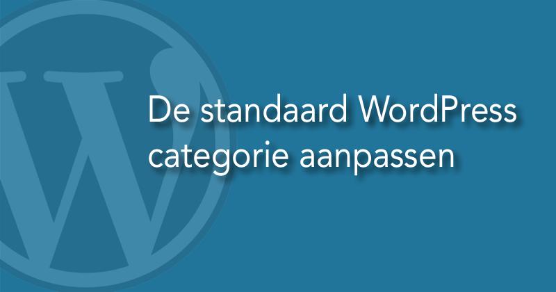 Hoe verander je de standaard WordPress categorie?
