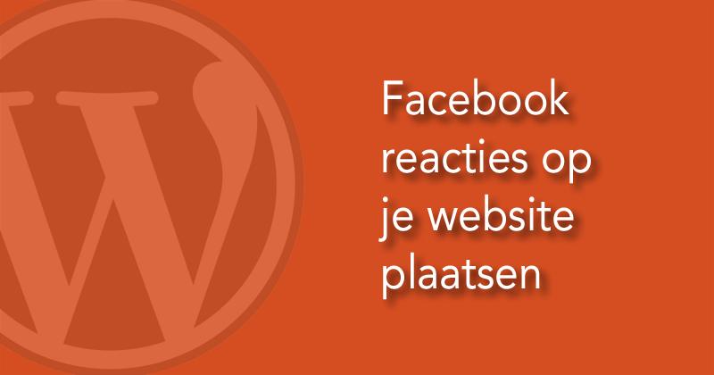 Facebook reacties aan je WordPress website toevoegen