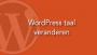 WordPress taal veranderen
